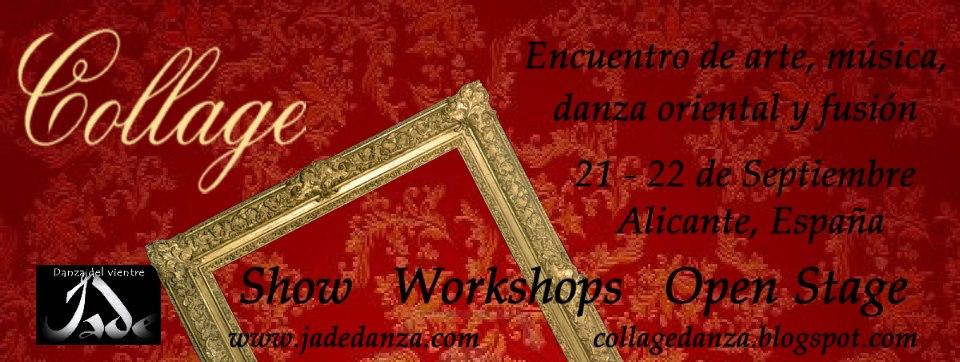 """Gala  y Talleres de Danza Oriental  """"Collage"""" 21 y 22 de Septiembre de 2013 en Alicante"""
