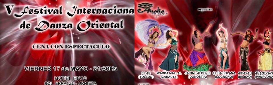 V Festival Internacional de Danza Oriental en Renteria (Guipúzcoa) 17 y 18 Mayo 2013