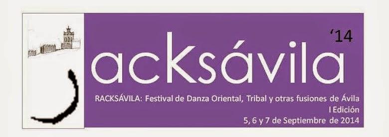 "RACKSAVILA Festival danza Oriental y Tribal ""AIXA GALIANA Y OTRAS LEYENDAS"" en Ávila"