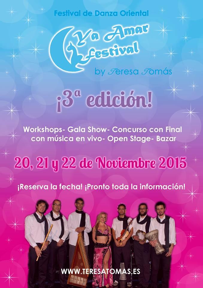 3ª Edición de YA AMAR Festival by Teresa Tomas en Valencia del 20 al 22 de Noviembre de 2015